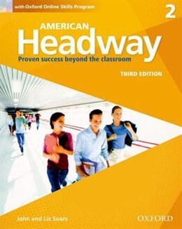 Book American Headway: Level 2 Students Book + Oxford Online Skills Program Pack by John Soars