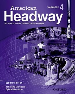 Book American Headway Second Edition: Level 4 Workbook by Liz Soars