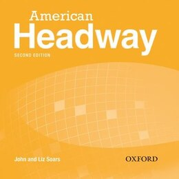 Book American Headway Second Edition: Level 2 Class Audio CDs (X3) by Liz Soars