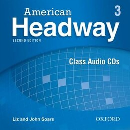 Book American Headway Second Edition: Level 3 Class Audio CDs (X3) by Liz Soars