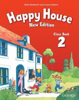 Book Happy House New Edition: Level 2 Class Book by Stella Maidment