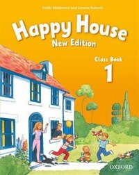 Happy House New Edition: Level 1 Class Book