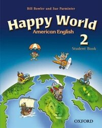 American Happy World: Level 2 Student Book with MultiROM