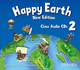 Book Happy Earth New Edition: Level 2 Class Audio CDs X2 by Bill Bowler