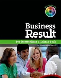 Business Result: Pre Intermediate Business Result Pre-Intermediate Student Book