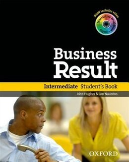 Book Business Result: Intermediate Business Result Intermediate Student Book by John Hughes
