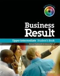 Business Result: Upper-Intermediate Business Result Upper Intermediate Student Book