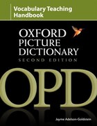 Oxford Picture Dictionary, Second Edition: Vocabulary Teaching Handbook