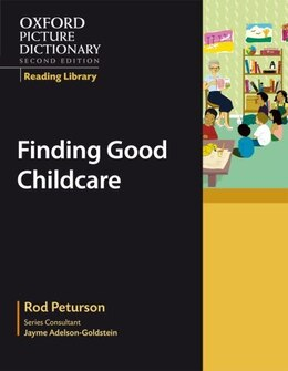 Book Oxford Picture Dictionary, Second Edition: Civics Reading Library Finding Good Childcare by Jayme Adelson-Goldstein