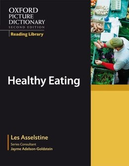 Book Oxford Picture Dictionary, Second Edition: Academics Reading Library Healthy Eating by Jayme Adelson-Goldstein