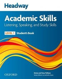 Headway Academic Skills: Level 1 Listening, Speaking, and Study Skills Students Book