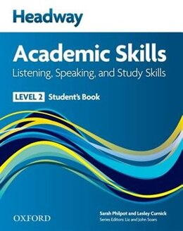 Book Headway Academic Skills: Level 2 Listening, Speaking, and Study Skills Students Book by Sarah Philpot