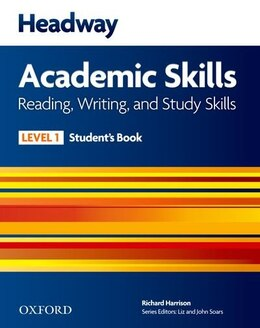 Book New Headway: Level 1 Academic Skills Reading and Writing Student Book by Liz Soars