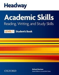 New Headway: Level 1 Academic Skills Reading and Writing Student Book