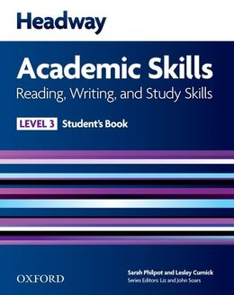 Book New Headway: Level 3 Academic Skills Reading and Writing Student Book by Liz Soars