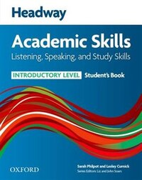 Headway Academic Skills: Introductory Level Listening, Speaking, and Study Skills Students Book