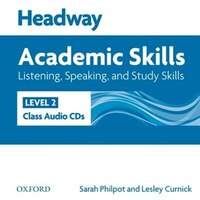 Headway Academic Skills: Level 2 Listening, Speaking, and Study Skills Class Audio CDs (2)
