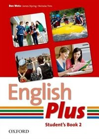 Book English Plus: 2 Student Book: An English Secondary Course For Students Aged 12-16 Years. by Ben Wetz