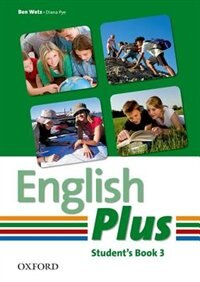 Book English Plus: 3 Student Book: An English secondary course for students aged 12-16 years. by Ben Wetz