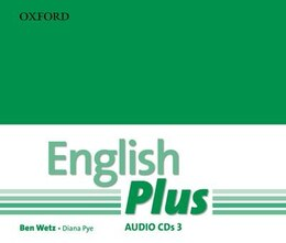 Book English Plus: 3 Audio CD: An English secondary course for students aged 12-16 years. by Ben Wetz