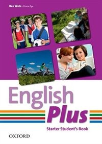 Book English Plus: Starter Students Book by Ben Wetz