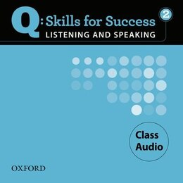 Book Q Skills for Success: Listening and Speaking 2 Class Audio CD by Marguerite Anne Snow