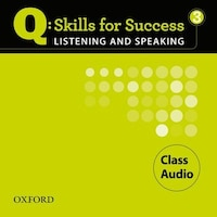 Q Skills for Success: Listening and Speaking 3 Class Audio CD
