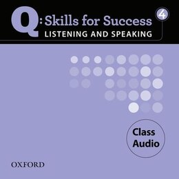 Book Q Skills for Success: Listening and Speaking 4 Class Audio CD by Oxford