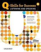 Q Skills for Success: Listening and Speaking 1 Student Book with Online Practice