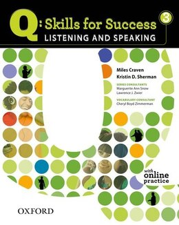 Book Q Skills for Success: Listening and Speaking 3 Student Book with Online Practice by Miles Craven