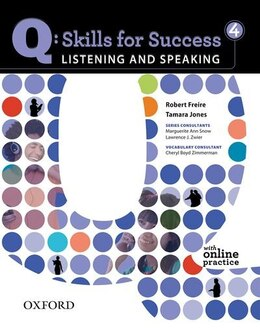 Book Q Skills For Success: Listening And Speaking 4 Student Book With Online Practice by Robert Freire