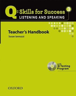 Book Q Skills for Success: Listening and Speaking 3 Teachers Book by Susan Iannuzzi