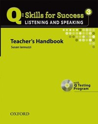Q Skills for Success: Listening and Speaking 3 Teachers Book