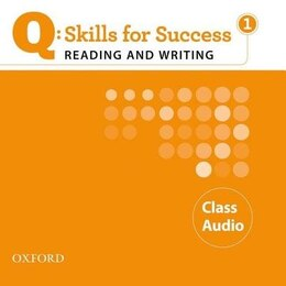 Book Q Skills for Success: Reading and Writing 1 Class CD by Oxford