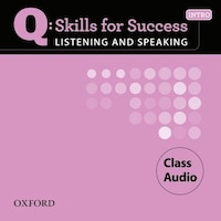 Q Skill for Success Listening and Speaking: Intro Class CD