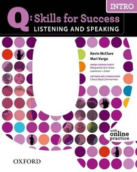 Q Skills for Success Listening and Speaking: Intro Student Book with Online Practice