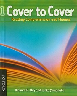 Book Cover to Cover: Level 1 Student Book: Reading Comprehension and Fluency by Richard Day