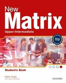 Book New Matrix: Upper-Intermediate Student Book by Kathy Gude