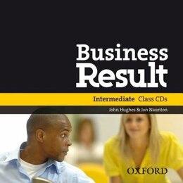 Book Business Result: Intermediate Class Audio CDs (2) by John Hughes