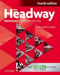 New Headway Fourth Edition: Elementary Workbook with Key and Ichecker CD-ROM Pack
