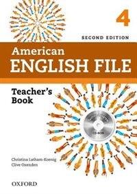 American English File: Level 4 Teachers Book with Testing Program CD-ROM
