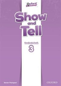 Book Show and Tell: Level 3 Teachers Book by Tamzin Thompson