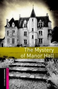 Book Oxofrd Bookworms Library: Starter Mystery of Manor Hall by Janet Cammack