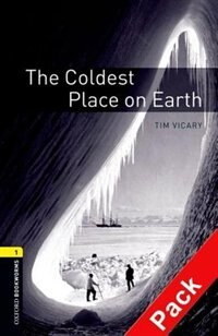 Book Oxford Bookworms Library, New Edition: Level 1 (400 headwords) The Coldest Place on Earth Audio CD… by Jennifer Bassett