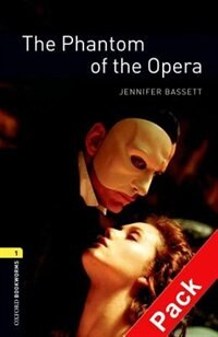 Book Oxford Bookworms Library, New Edition: Level 1 (400 headwords) The Phantom of the Opera Audio CD… by Jennifer Bassett