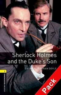 Book Oxford Bookworms Library, New Edition: Level 1 (400 headwords) Sherlock Holmes and the Dukes Son… by Jennifer Bassett