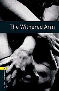 Book Oxford Bookworms Library, New Edition: Level 1 (400 headwords) The Withered Arm by Jennifer Bassett
