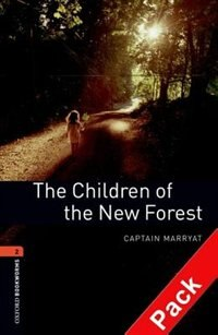 Book Oxford Bookworms Library, New Edition: Level 2 (700 headwords) The Children of the New Forest Audio… by Jennifer Bassett