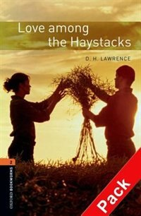 Book Oxford Bookworms Library, New Edition: Level 2 (700 headwords) Love Among the Haystacks Audio CD… by Jennifer Bassett