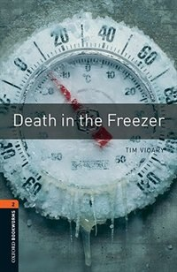 Book Oxford Bookworms Library, New Edition: Level 2 (700 headwords) Death in the Freezer by Jennifer Bassett